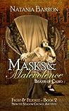 Masks & Malevolence