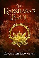 The Rakshasa's Bride (A Fairy Tale Retold, #1)