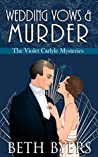 Wedding Vows & Murder (The Violet Carlyle Mysteries #10)