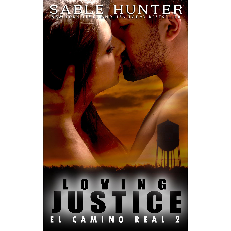 Loving Justice: El Camino Real
