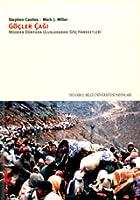 Göçler Çağı - Modern Dünyada Uluslararası Göç Hareketleri