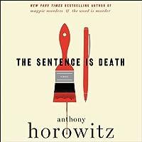 The Sentence is Death (Hawthorne, #2)
