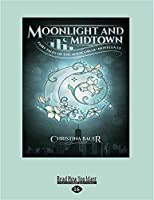 Moonlight and Midtown (Fairy Tales of the Magicorum #1.5) (Large Print 16pt)