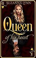 Queen of His Heart
