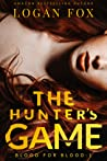 The Hunter's Game (Blood for Blood #1)