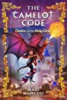 Geeks and the Holy Grail (The Camelot Code #2)