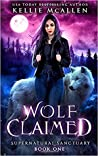 Wolf Claimed (Supernatural Sanctuary)