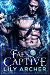 Fae's Captive (Fae's Captive, #1)