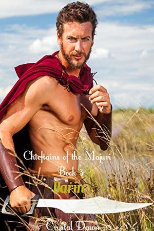 Darin: A Warrior Space Alien Fantasy Romance (The Chieftains of the Majuri Book 3)