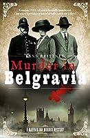 Murder in Belgravia (A Mayfair 100 Murder Mystery #1)