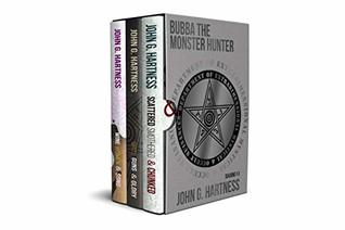 Bubba the Monster Hunter by John G. Hartness
