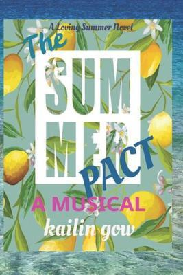 The Summer Pact: A Musical