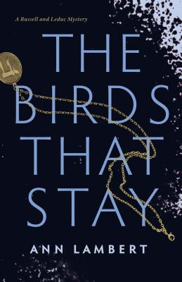 The Birds That Stay
