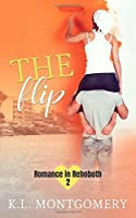 The Flip (Romance in Rehoboth, #2)