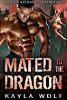 Mated to the Dragon (Dragon Valley, #1)