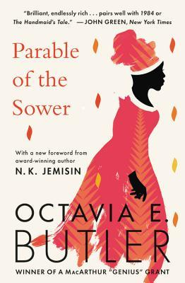 Parable of the Sower by Octavia Butler