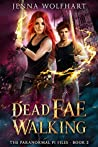 Dead Fae Walking (The Paranormal PI Files, #2)