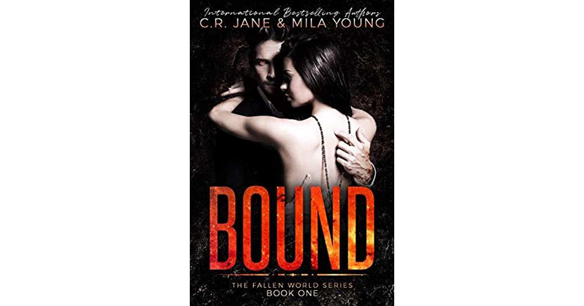 Bound (The Fallen World, #1) by C R  Jane