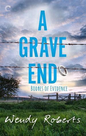 A Grave End (Bodies of Evidence, #4)