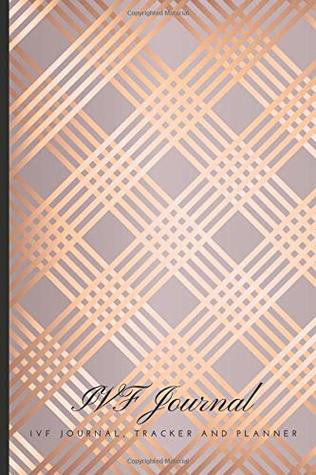 A Beautiful Fertility and IVF Journal To Write Down Milestones Feelings and Cycles IVF Journal