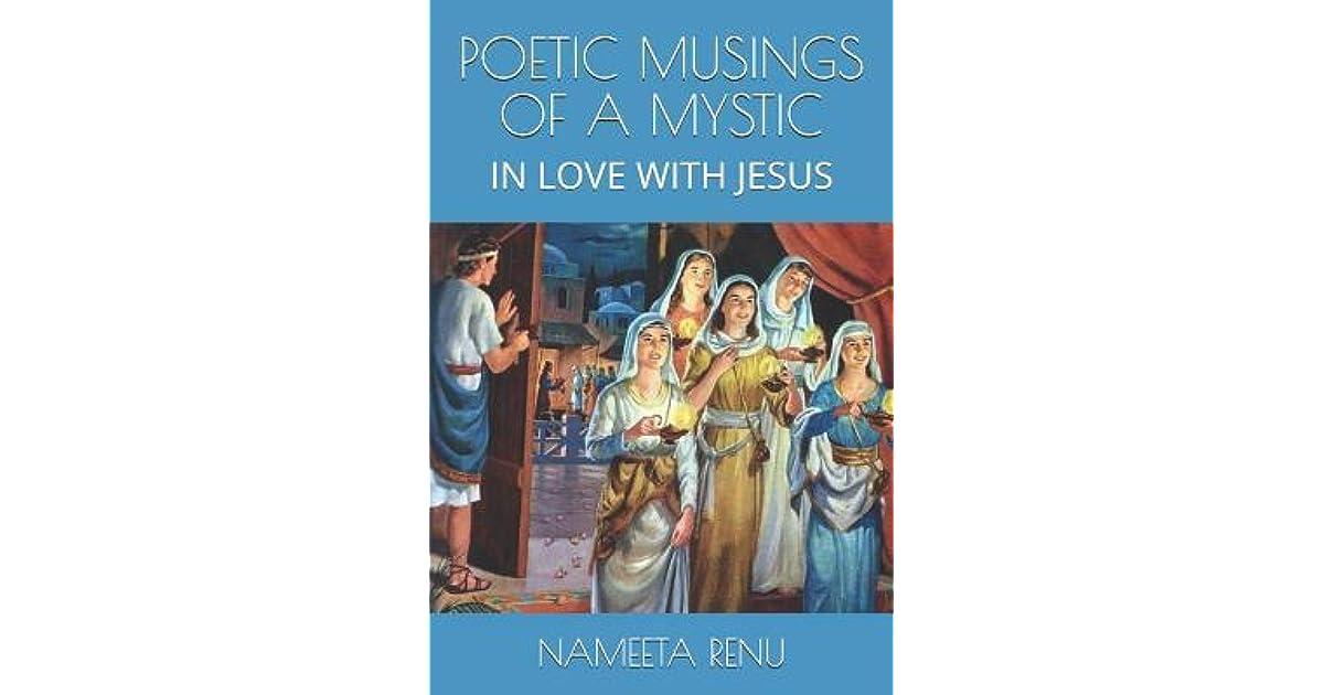 Poetic Musings of a Mystic: In Love with Jesus by Nameeta