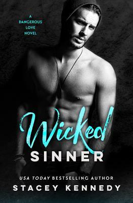 Wicked Sinner (Dangerous Love, #2)