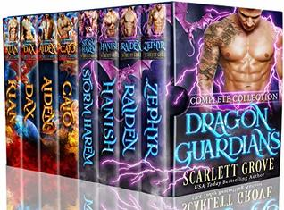 Dragon Guardians: Complete Series by Scarlett Grove