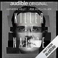 Killer by Nature (an Audible Original Audiobook)