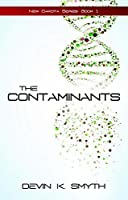The Contaminants (New Dakota Series)