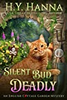 Silent Bud Deadly (English Cottage Garden Mysteries #2)
