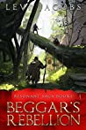 Book cover for Beggar's Rebellion (Resonant #1)