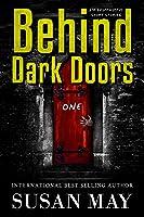 Behind Dark Doors (one): Six Suspenseful Short Stories