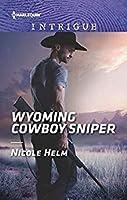 Wyoming Cowboy Sniper (Carsons & Delaneys: Battle Tested #2)
