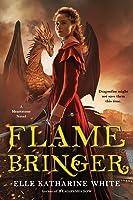 Flamebringer (Heartstone #3)