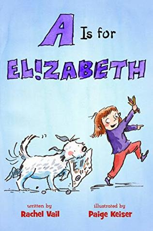 A Is for Elizabeth by Rachel Vail