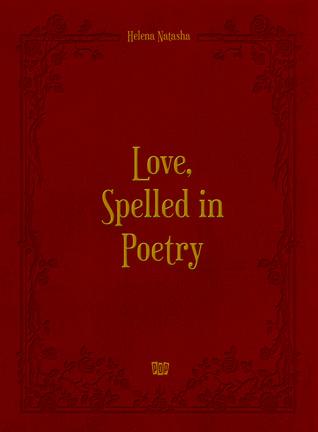 Love, Spelled in Poetry