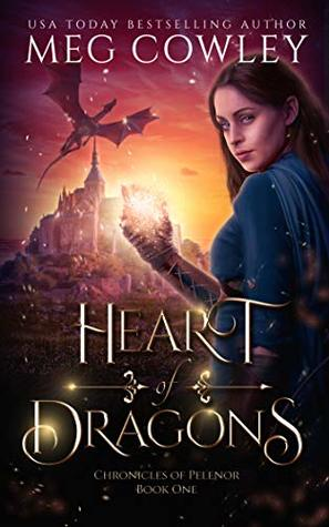 Heart of Dragons (Chronicles of Pelenor #1)