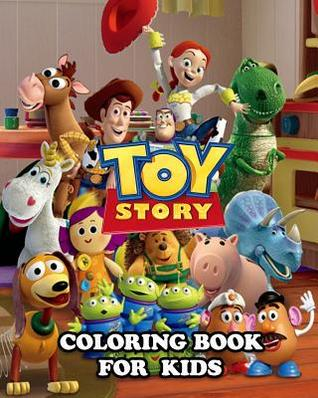 Toy Story Coloring Book for Kids: Great Activity Book to ...