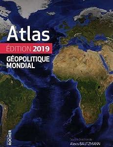Atlas geopolitique mondial 2019