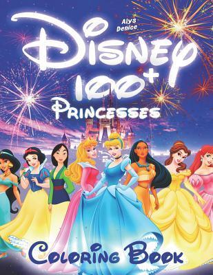 100 Disney Princesses Coloring Book