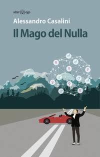 Il Mago del Nulla by Alessandro Casalini