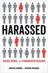 Harassed: Gender, Bodies, and Ethnographic Research