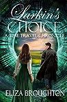Larkin's Choice: A Time Travel Chronicle