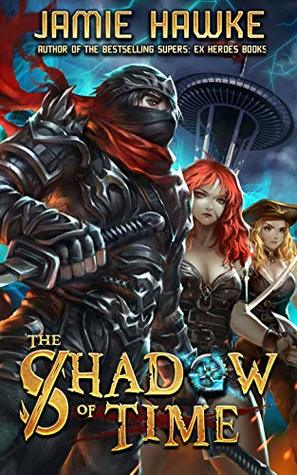 The Shadow of Time: A Gamelit Harem Adventure (Lost Pirates Book 2)