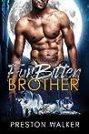 Furbitten Brother (Furbitten Falls Alpha's, #2)