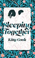 Sleeping Together (Perfect Drug #1)