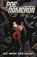 Star Wars - Poe Dameron IV - Die Wege der Macht