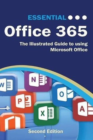 Essential Office 365: Learn IT the Easy Way