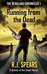 Running from the Dead (The Deadland Chronicles #1)