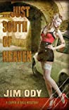 ...Just South of Heaven (Caper & Dice Mystery)